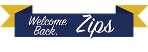 Welcome back, Zips